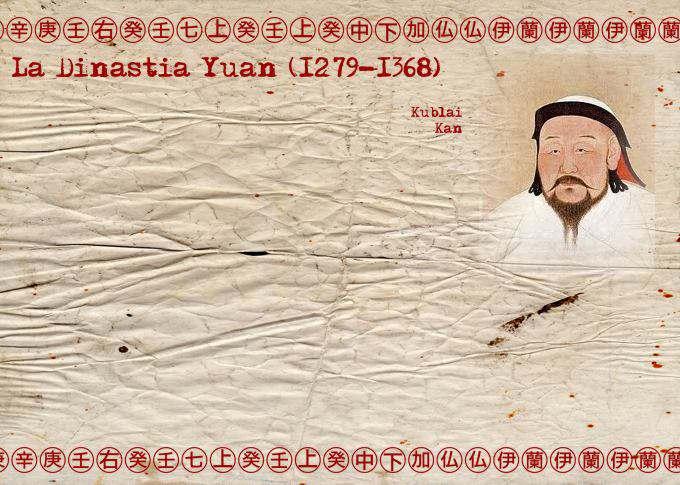 DINASTÍA CHINA YUAN - KUBLAI KAN