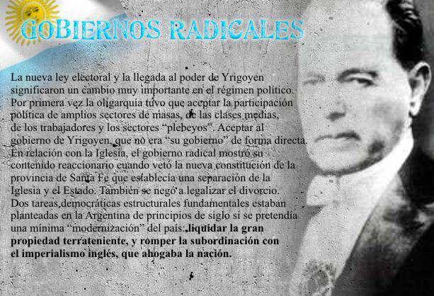 Primeros Gobiernos Radicales Presidencia de Irigoyen y Alvear