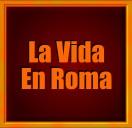 Historia de Roma Antigua Evolución,la vida,religion El Imperio Romano