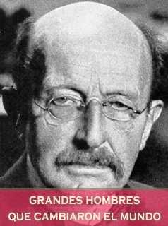 Max Planck Creador Teoría de los Cuantos