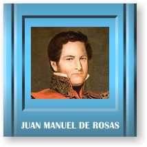 Juan Manuel de Rosas Politico argentino
