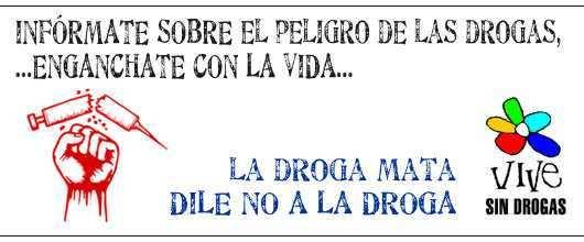 CAMPAÑA NO A LAS DROGAS