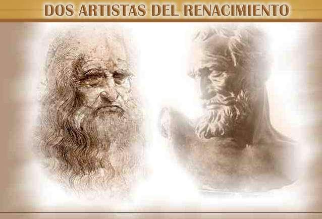 artistas del renacimiento: da vinci y miguel angel