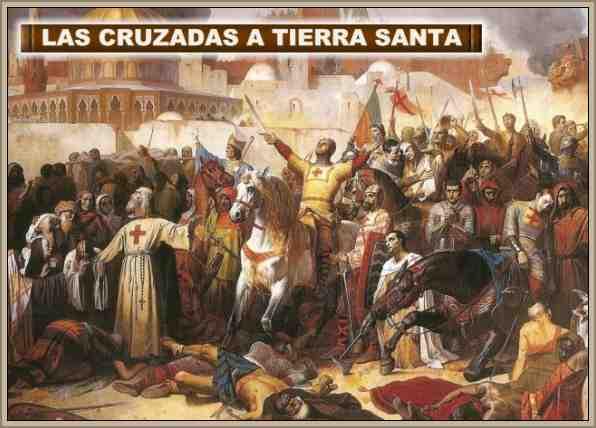 las cruzadas: viajes a tierra santa en la edad media