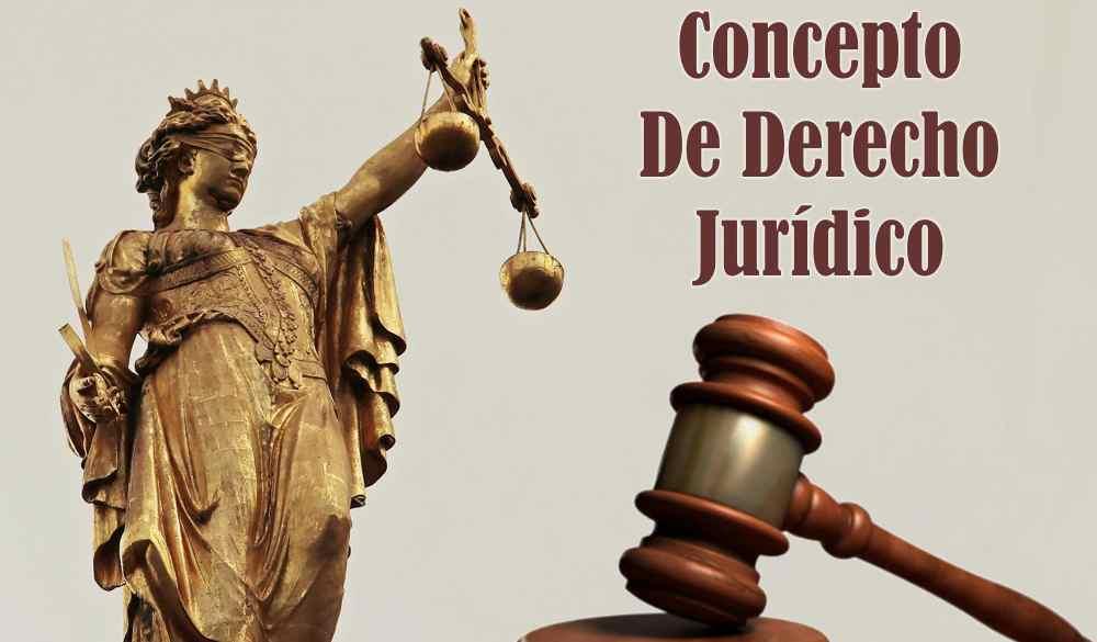 concepto de derecho juridico