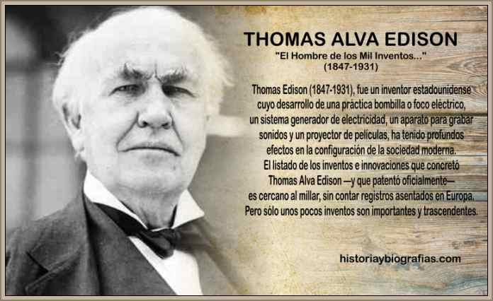 Vida y Obra Thomas Edison – Biografia y Resumen de Sus Inventos