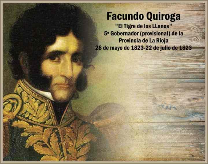 Facundo Quiroga Caudillo Riojano