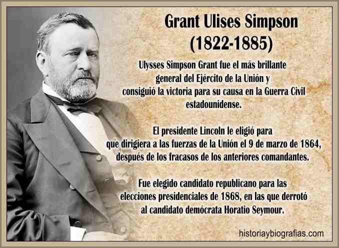 Vida de Ulises Grant  Resumen e Historia de la Guerra Civil