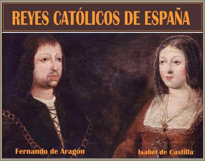 Los Reyes Catolicos: La Unidad Politica y la Reconquista Española ...