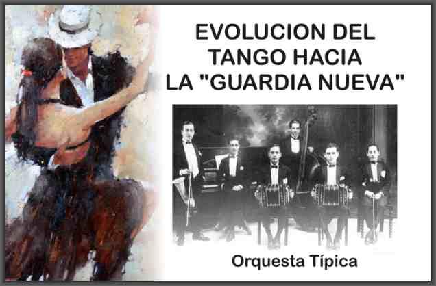 evolucion tango orquesta tipica