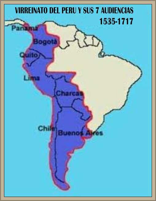 mapa del virreinato del peru inicial con 7 audiencias